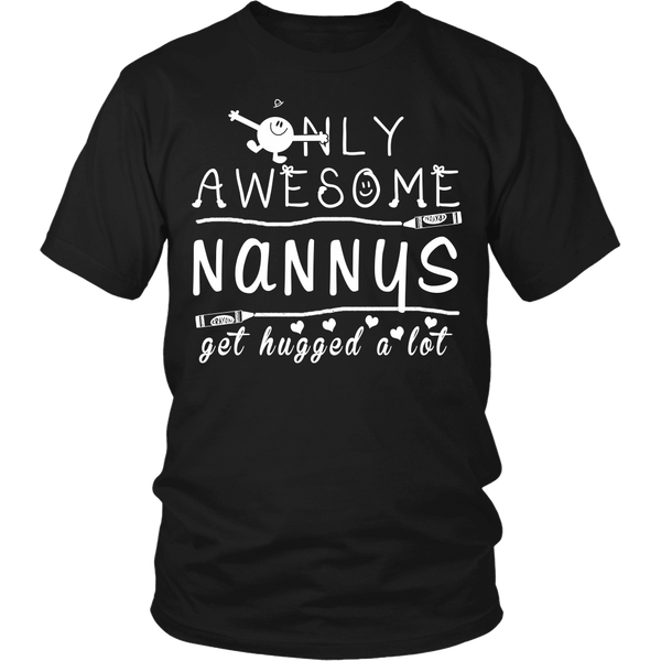 Only Awesome Nanny Get Hugged A Lot T-Shirt -  Nanny Shirt - TeeAmazing - 9