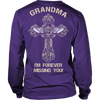 I'm Forever Missing You! Grandma T-Shirt - Family Shirt - TeeAmazing - 5