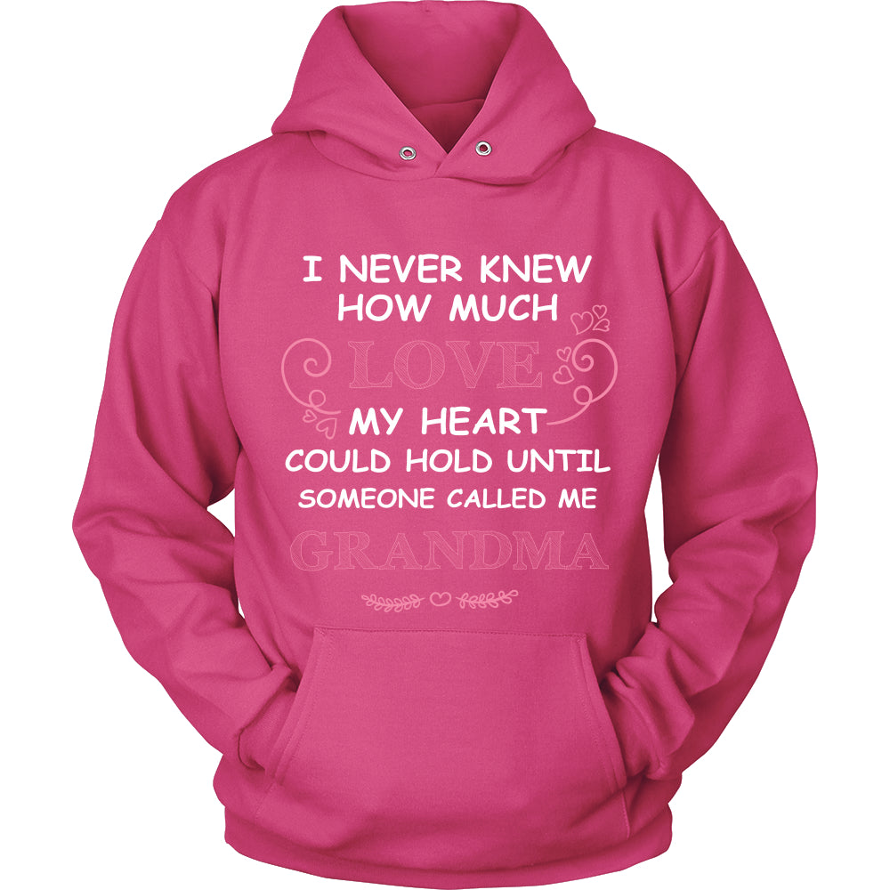 I Never Knew How Much Love Grandma T-Shirt - Grandma Shirt - TeeAmazing