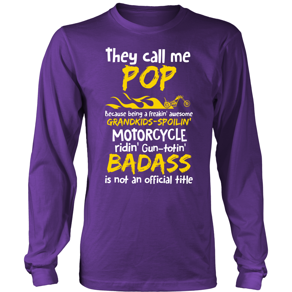 They Call Me Pop Motorcycle T-Shirt - Pop Motorcycle Shirt - TeeAmazing