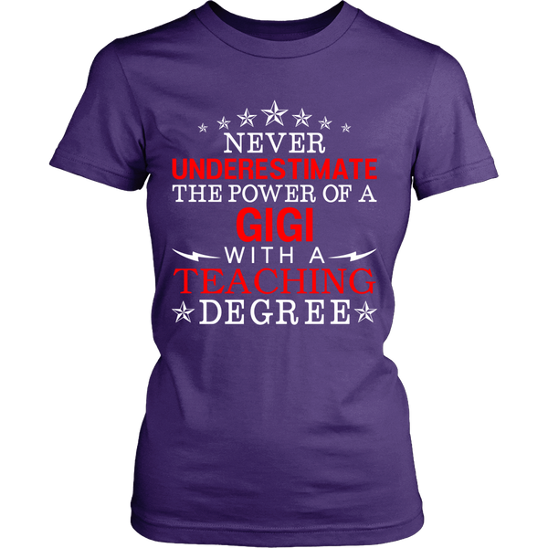 Never Underestimate GiGi Teaching T-Shirt - GiGi Shirt - TeeAmazing