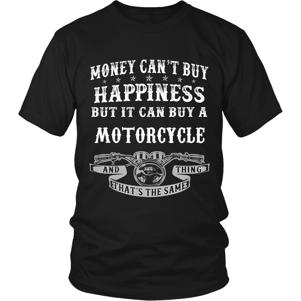 Happiness and Motorcycle That The Same Thing T-Shirt - Motorcycle Shirt DT6000