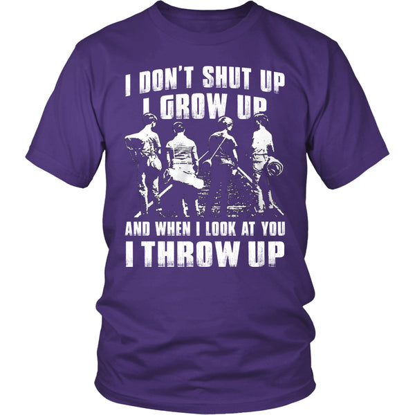 I Don't Shut Up... T Shirts, Tees & Hoodies - Stand By Me Shirts - TeeAmazing - 2