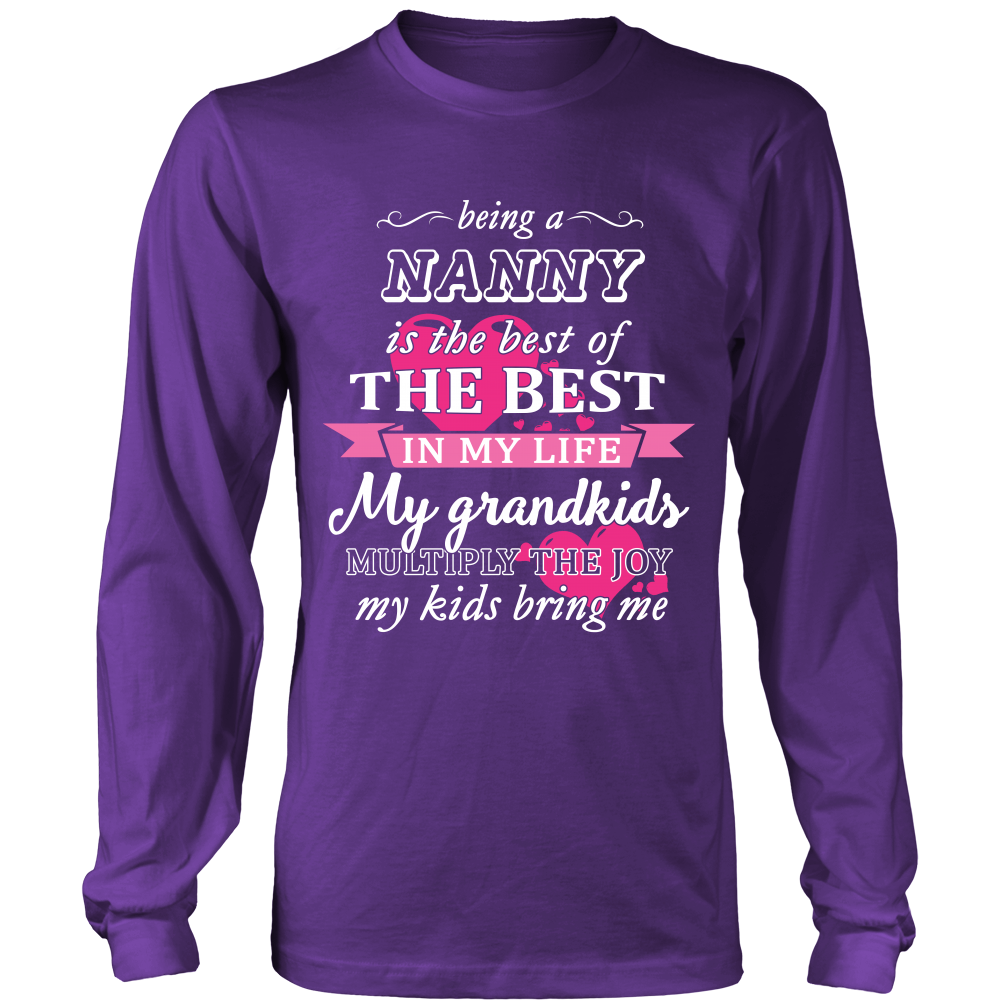 Being a Nanny Is The Best T-Shirt - Nanny Shirt - TeeAmazing