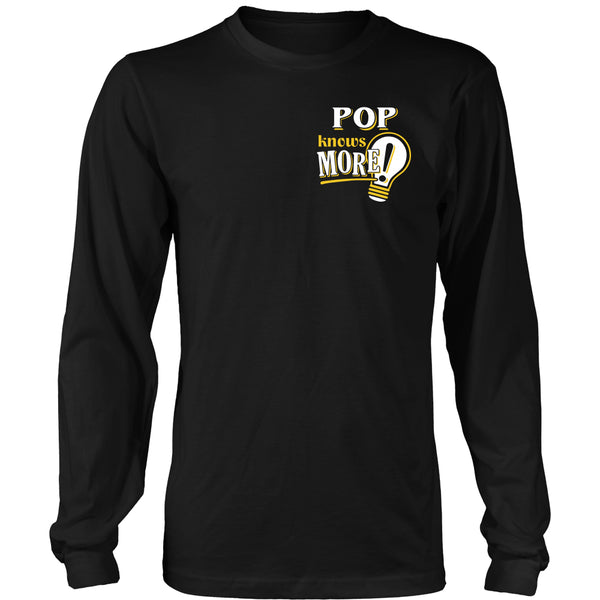 Pop Knows More T-Shirt -  Pop Shirt - TeeAmazing - 13