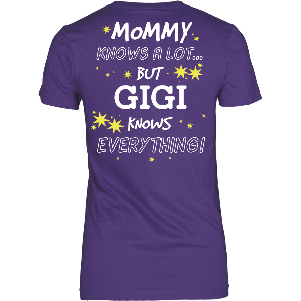 GiGi Knows Everything T-Shirt -  GiGi Shirt - TeeAmazing