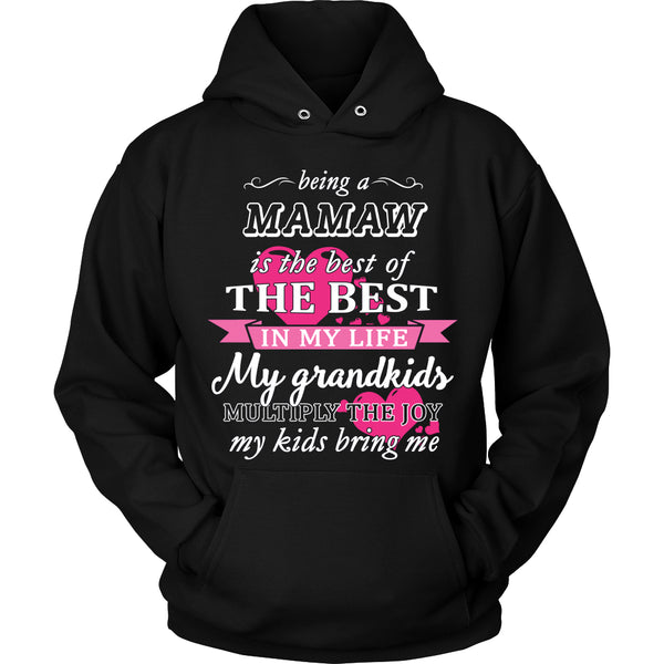 Being a Mamaw Is The Best T-Shirt - Mamaw Shirt - TeeAmazing - 1
