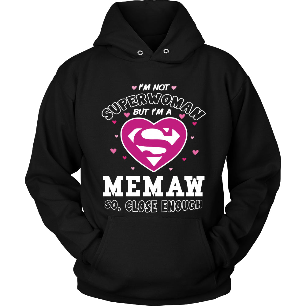 I'm Not Superwoman Memaw T-Shirt - Memaw Shirt - TeeAmazing