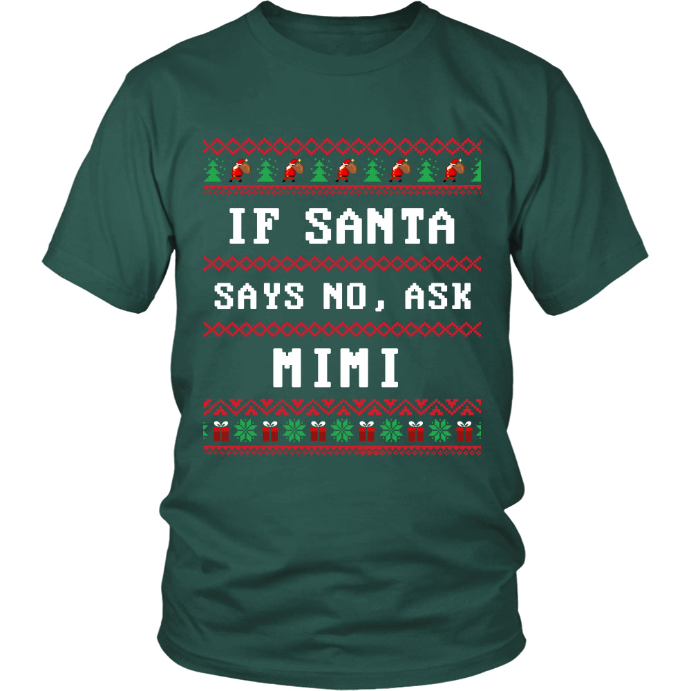 If Santa Say No Ask MiMi T-Shirt - MiMi Shirt - TeeAmazing