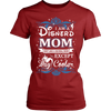 Disnerd Mom Just Like A Normal Mom Except Way Cooler T-Shirt - Disnerd Shirt - TeeAmazing
