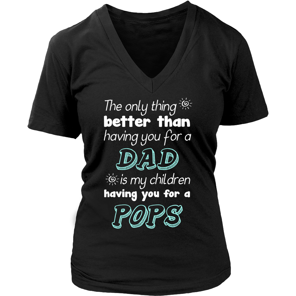 My Children Having You For A Pops T Shirts, Tees & Hoodies - Grandpa Shirts - TeeAmazing