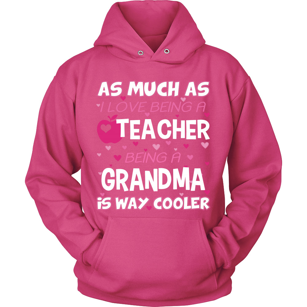 Grandma is The Way Cooler Teacher T-Shirt - Grandma Shirt - TeeAmazing