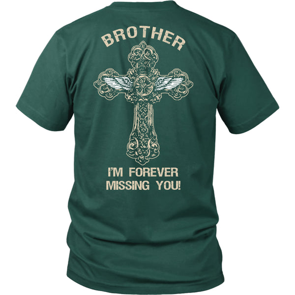 I'm Forever Missing You! Brother T-Shirt - Family Shirt - TeeAmazing - 3