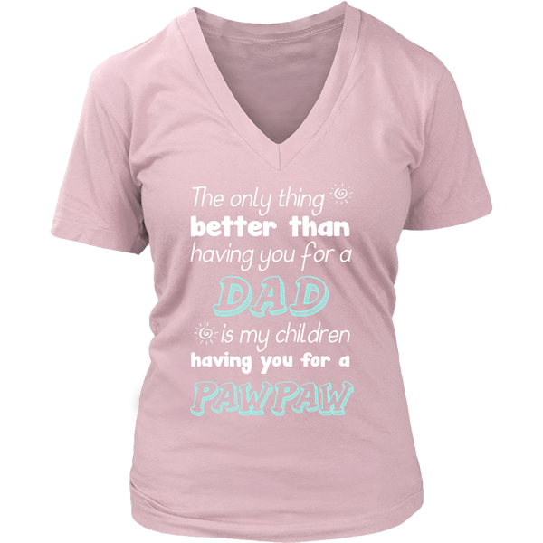 My Children Having You For A Pawpaw T Shirts, Tees & Hoodies - Grandpa Shirts - TeeAmazing - 12
