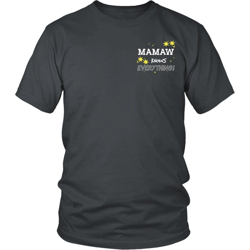 Mamaw Knows Everything T-Shirt -  Mamaw Shirt - TeeAmazing