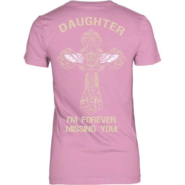 I'm Forever Missing You! Daughter T-Shirt - Family Shirt - TeeAmazing - 11