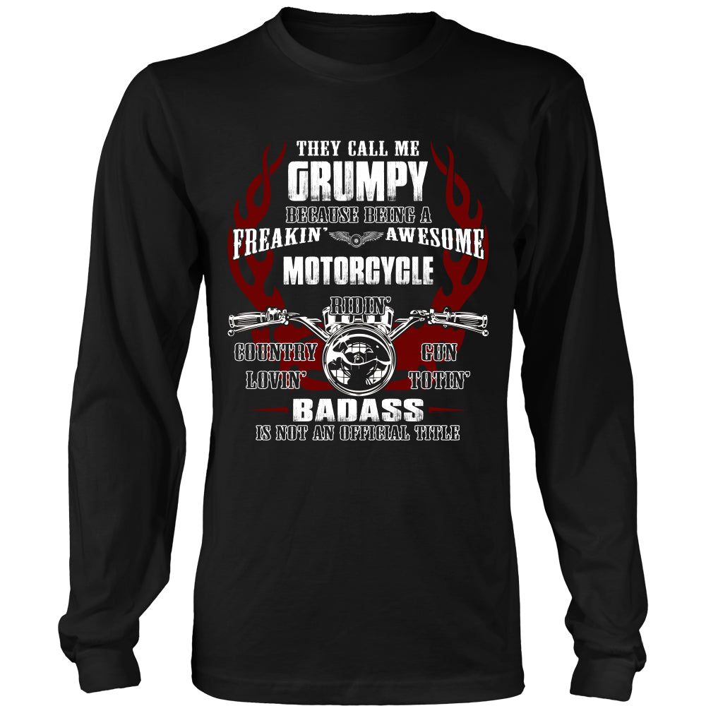 They Call Me Grumpy Motorcycle T-Shirt - Grumpy Motorcycle Shirt DT5200
