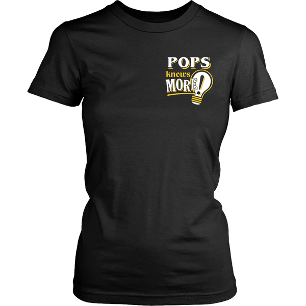 Pops Knows More T-Shirt -  Pops Shirt - TeeAmazing - 17