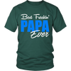 Best Freakin' PAPA Ever T Shirts, Tees & Hoodies - Grandpa Shirts - TeeAmazing - 3