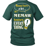 Memaw Knows More T-Shirt -  Memaw Shirt - TeeAmazing
