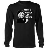 Take a whack at Ouiser! T Shirts, Tees & Hoodies - Steel Magnolias Shirts - TeeAmazing - 6