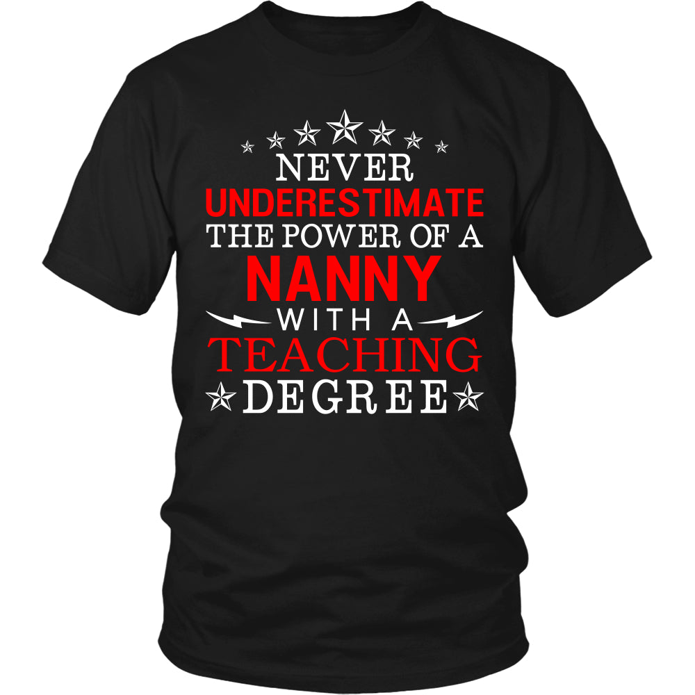 Never Underestimate Nanny Teaching T-Shirt - Nanny Shirt - TeeAmazing
