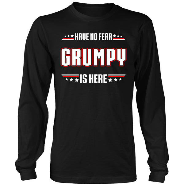 Have No Fear Grumpy Is Here T-Shirt - Grumpy Shirt - TeeAmazing - 6