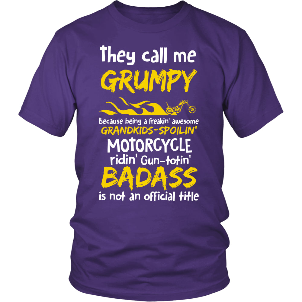 They Call Me Grumpy Motorcycle T-Shirt - Grumpy Motorcycle Shirt - TeeAmazing