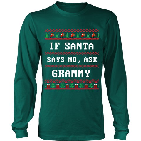 If Santa Say No Ask Grammy T-Shirt - Grammy Shirt - TeeAmazing