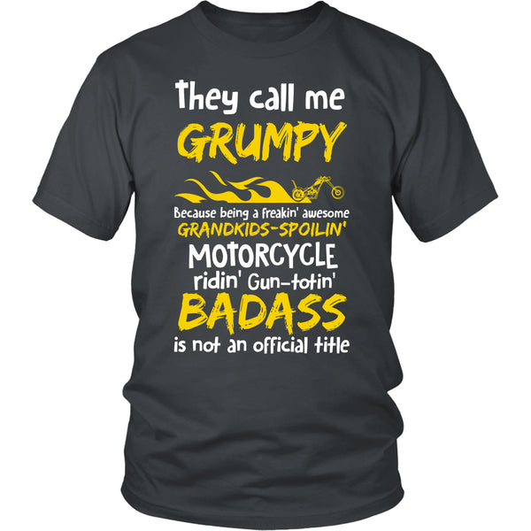 They Call Me Grumpy Motorcycle T-Shirt - Grumpy Motorcycle Shirt - TeeAmazing - 4