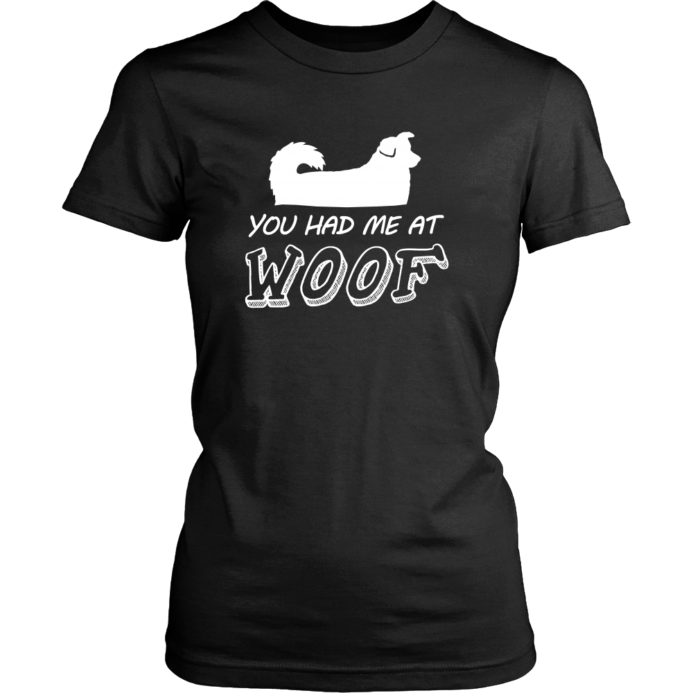 You Had Me At Woof T Shirts, Tees & Hoodies - Australian Shepherd Shirts - TeeAmazing