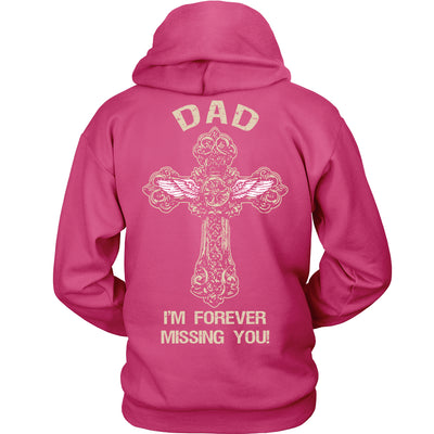 I'm Forever Missing You! Dad T-Shirt - Family Shirt - TeeAmazing