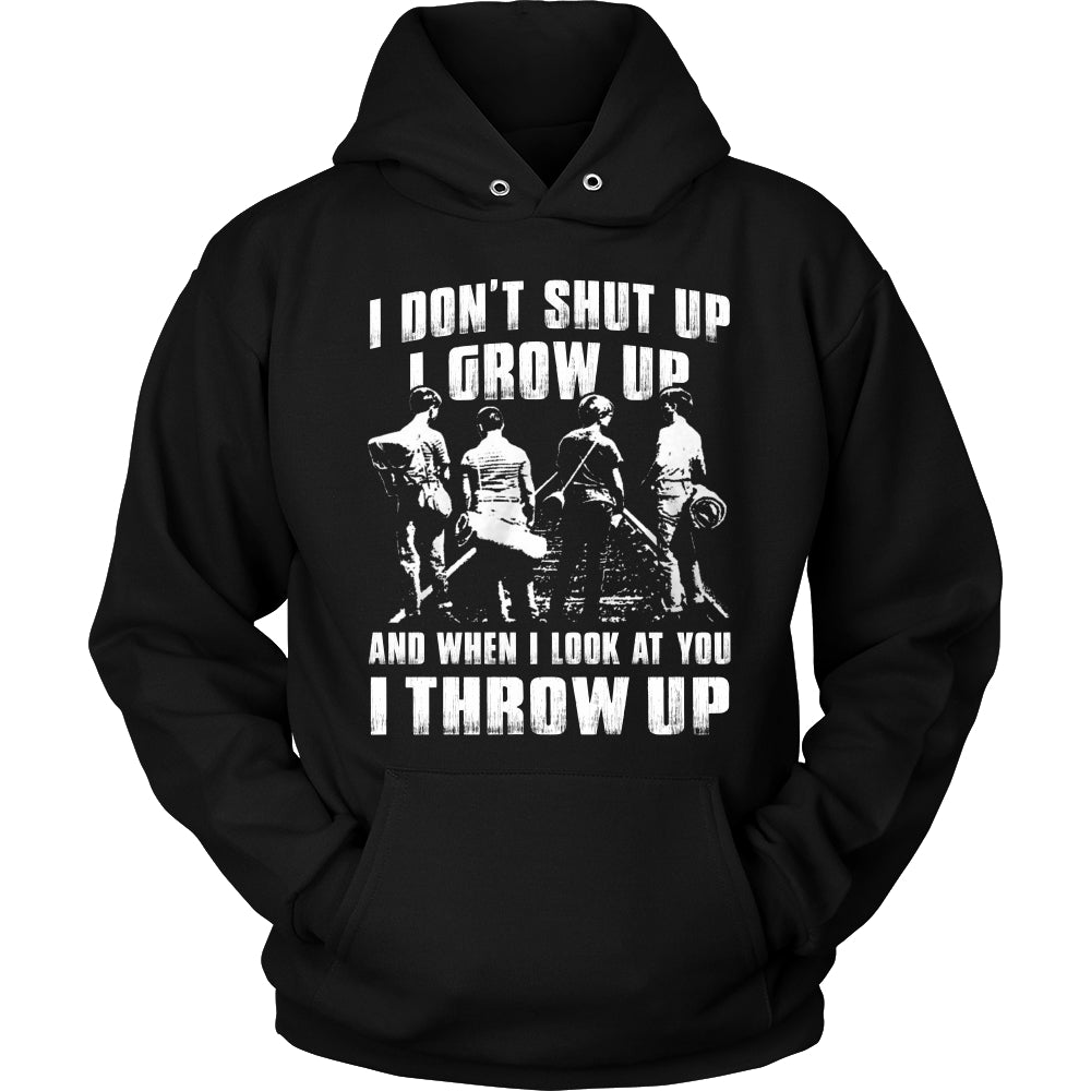 I Don't Shut Up... T Shirts, Tees & Hoodies - Stand By Me Shirts - TeeAmazing