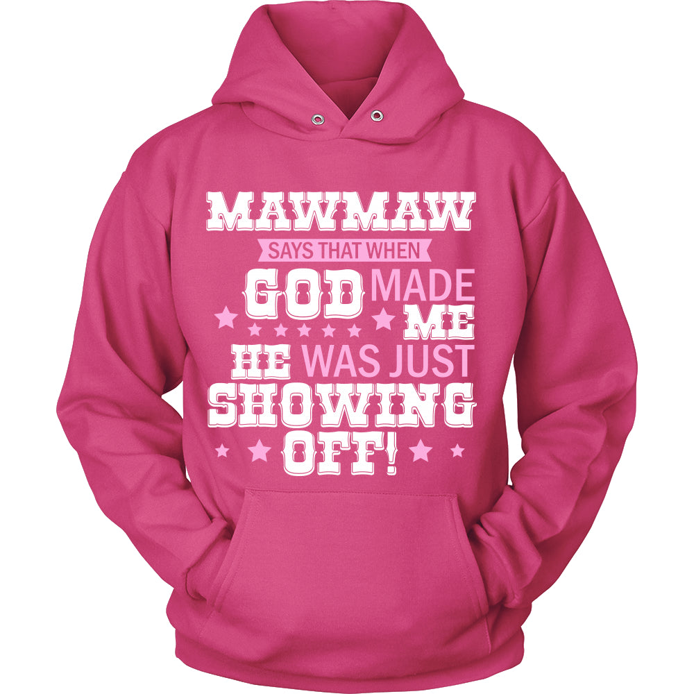 MawMaw Says That T-Shirt - MawMaw Shirt - TeeAmazing