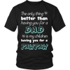 My Children Having You For A Pawpaw T Shirts, Tees & Hoodies - Grandpa Shirts - TeeAmazing - 1