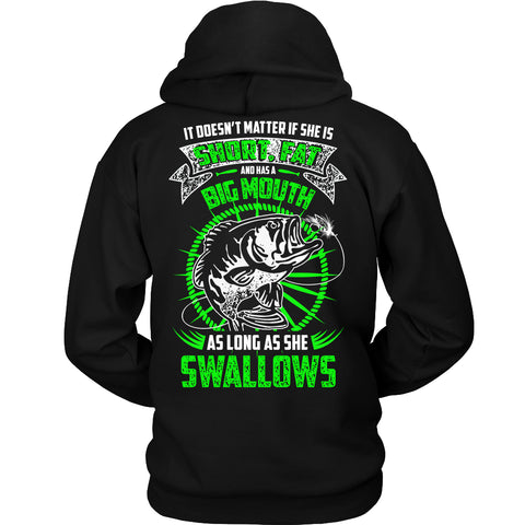 As Long As She Swallows Fishing T-Shirt - Fishing Shirt - TeeAmazing