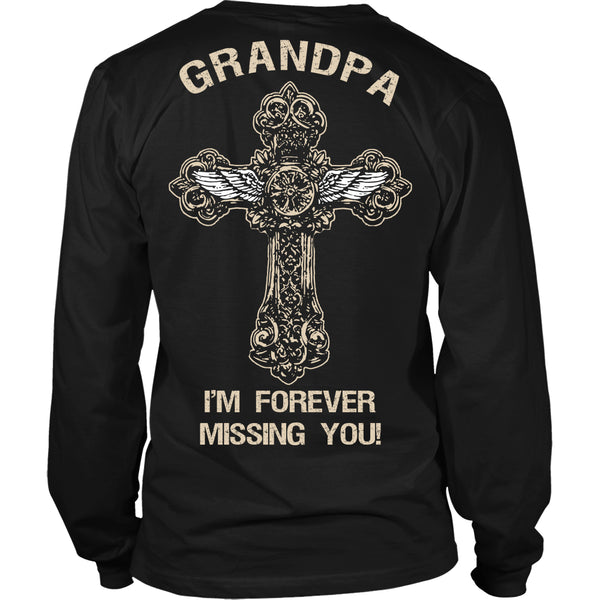 I'm Forever Missing You! Grandpa T-Shirt - Family Shirt - TeeAmazing