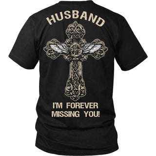 I'm Forever Missing You! Husband T-Shirt - Family Shirt - TeeAmazing