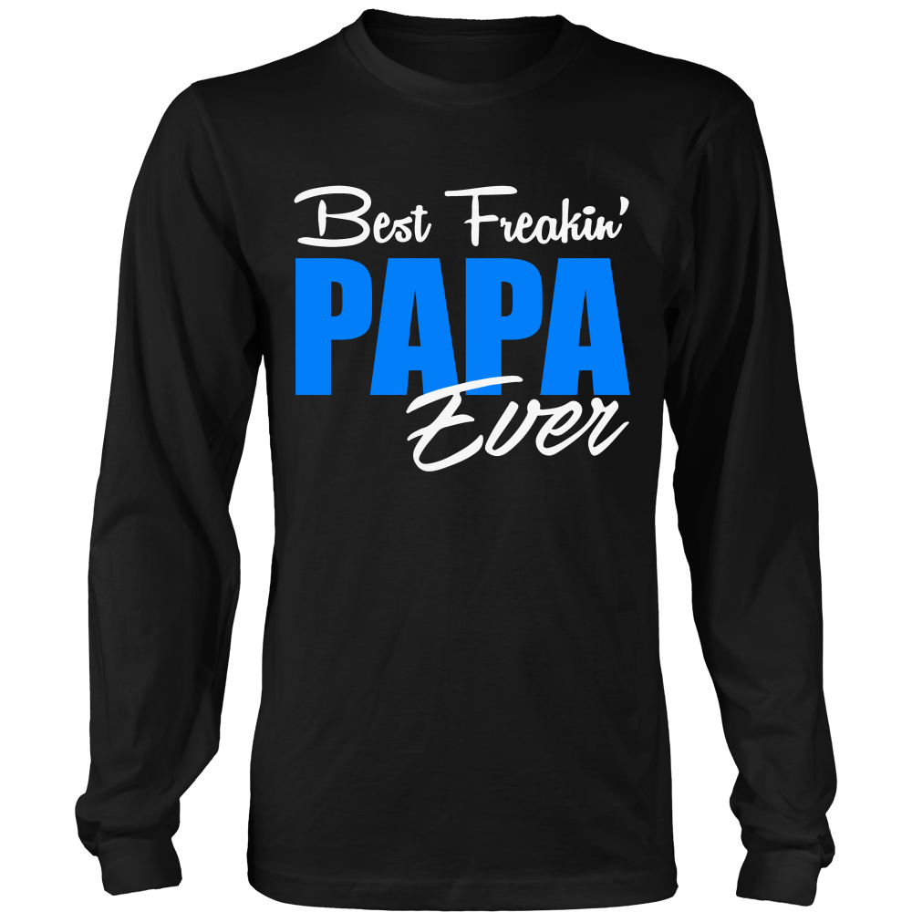 Best Freakin' PAPA Ever T Shirts, Tees & Hoodies - Grandpa Shirts - TeeAmazing