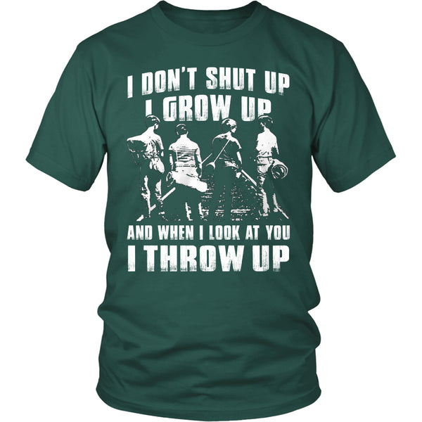 I Don't Shut Up... T Shirts, Tees & Hoodies - Stand By Me Shirts - TeeAmazing - 3