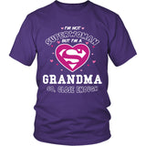 I'm Not Superwoman Grandma T-Shirt - Grandma Shirt - TeeAmazing