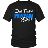 Best Freakin' Pawpaw Ever T Shirts, Tees & Hoodies - Grandpa Shirts - TeeAmazing