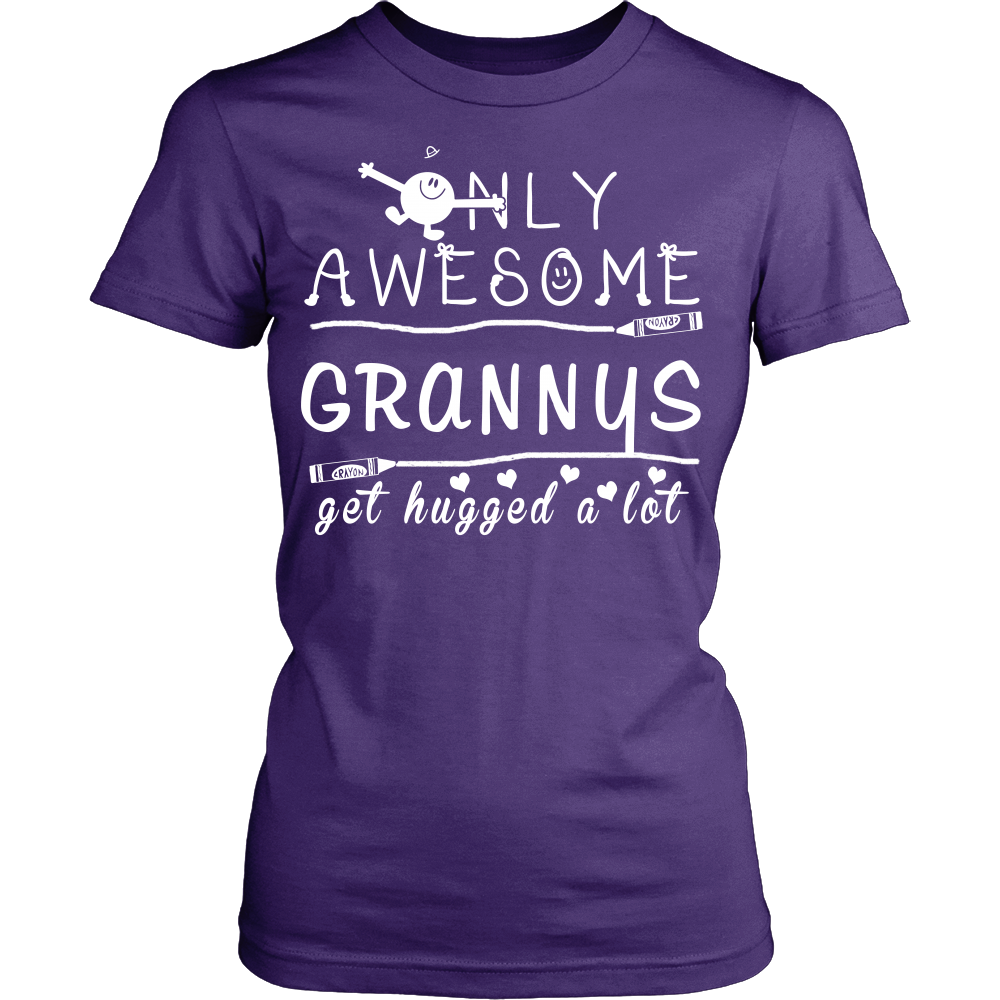 Only Awesome Granny Get Hugged A Lot T-Shirt -  Granny Shirt - TeeAmazing