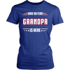 Have No Fear Grandpa Is Here T-Shirt - Grandpa Shirt - TeeAmazing