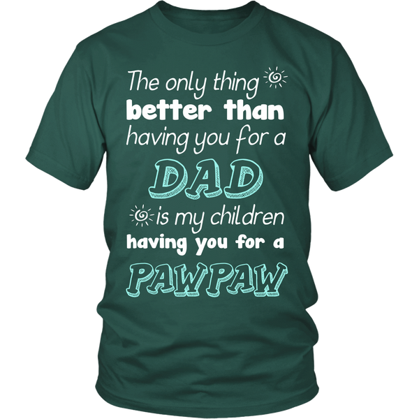 My Children Having You For A Pawpaw T Shirts, Tees & Hoodies - Grandpa Shirts - TeeAmazing - 3