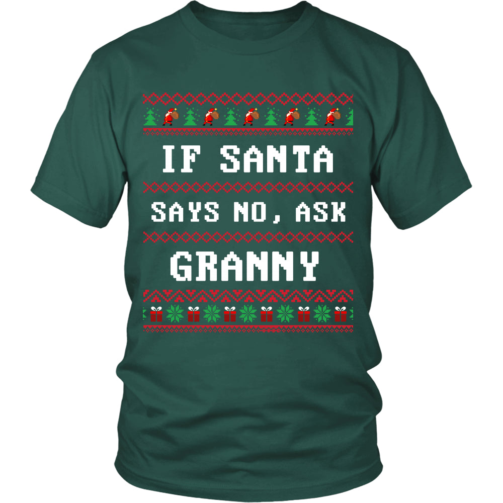 If Santa Say No Ask Granny T-Shirt - Granny Shirt - TeeAmazing