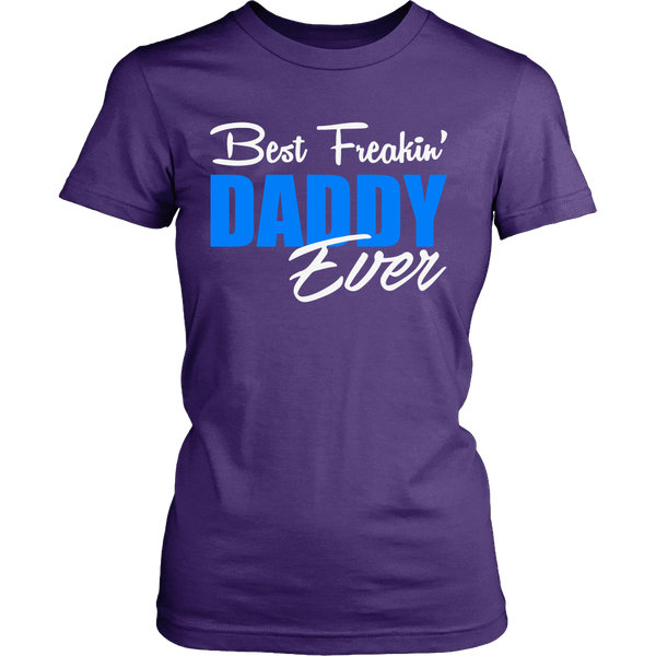 Best Freakin' DADDY Ever T Shirts, Tees & Hoodies - Dad Shirts - TeeAmazing - 10