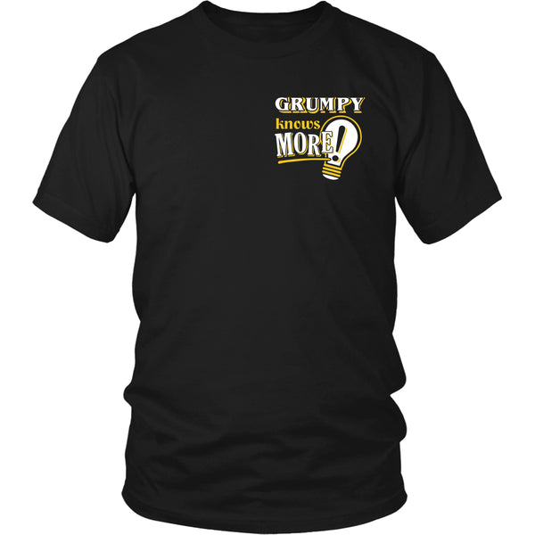 Grumpy Knows More T-Shirt -  Grumpy Shirt - TeeAmazing - 9