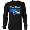 Best Freakin' DADDY Ever T Shirts, Tees & Hoodies - Dad Shirts - TeeAmazing - 6
