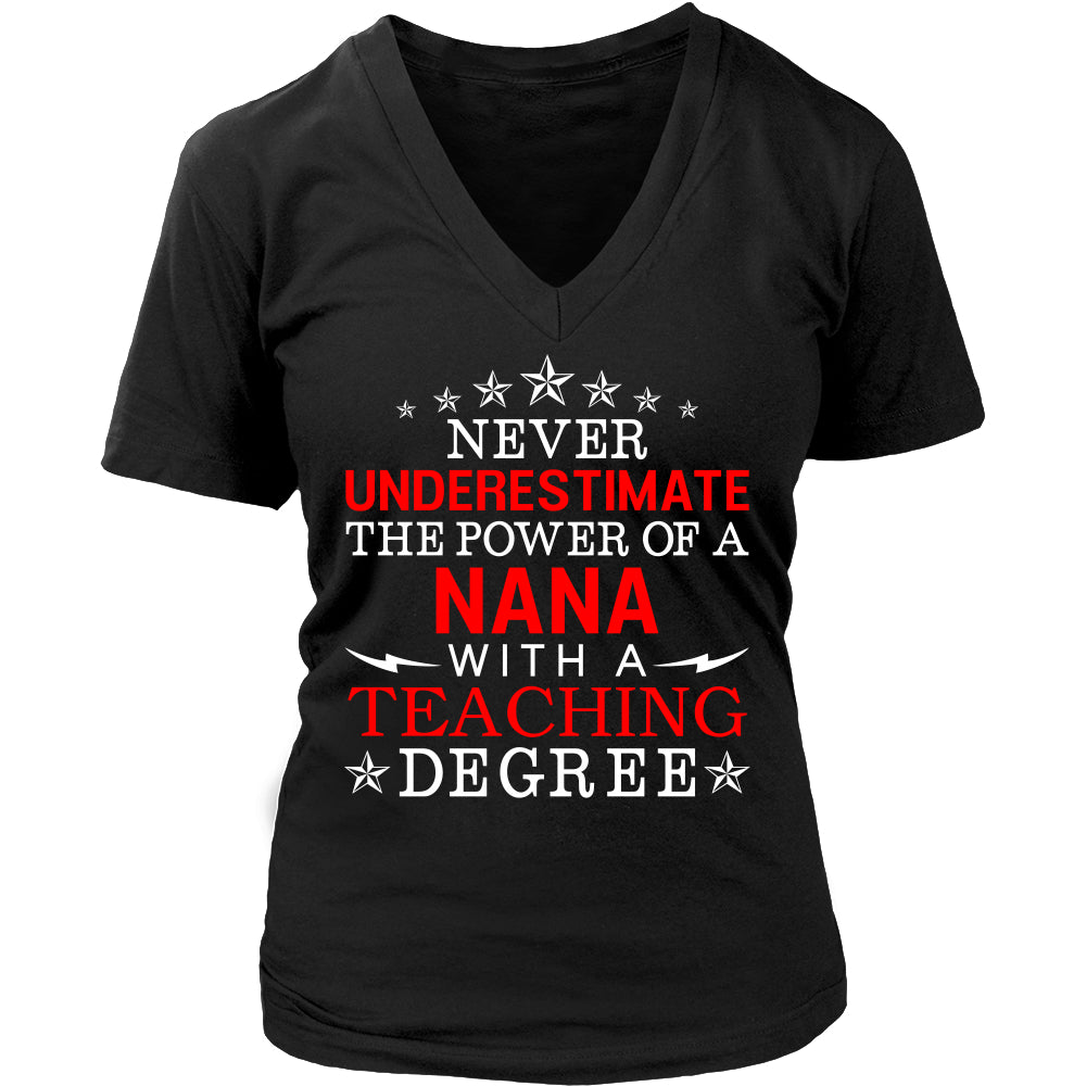 Never Underestimate Nana Teaching T-Shirt - Nana Shirt - TeeAmazing